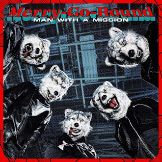 [Lirik+Terjemahan] MAN WITH A MISSION - Merry-Go-Round
