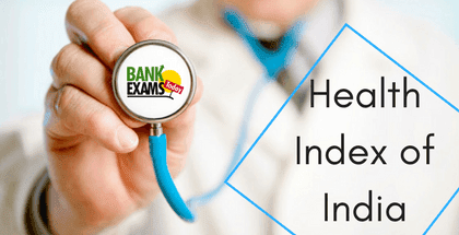 Highlights of Health Index of India- 2019