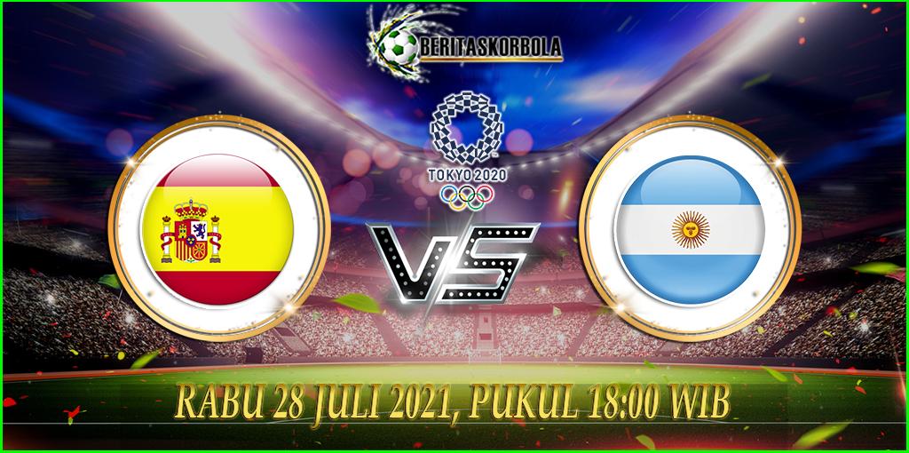 Prediksi Bola Olimpiade Tokyo 2020 Spanyol vs Argentina 28 Juli 2021