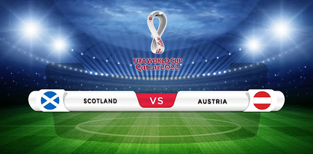 Scotland vs Austria Prediction & Match Preview