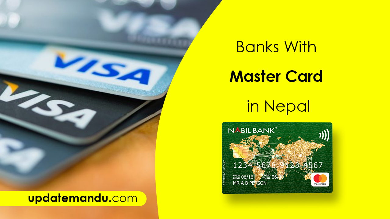 Updatemandu - Banks With Master Card in Nepal