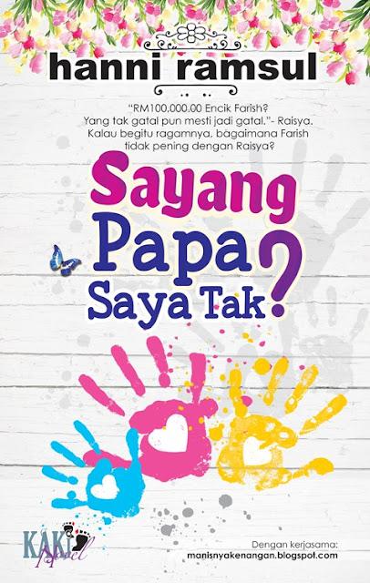 Baca Online Novel Sayang Papa Saya Tak?