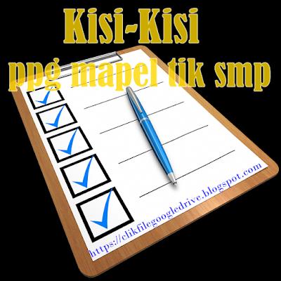 kisi-kisi soal pretest ppg 2017-2018 (330 Soal) Mapel KKPI/TIK