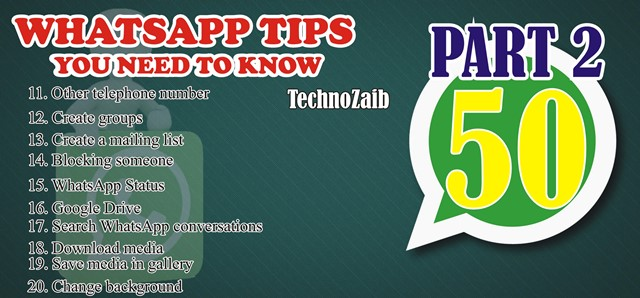 50 indispensable whatsapp tips you need to know PART 2
