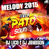 Cd (Mixado) Melody 2015 - Mega Pato Sound