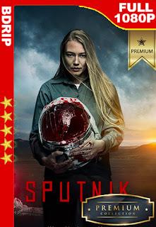 Sputnik: Extraño pasajero (2020) [1080p BDrip] [Latino-Ruso] [LaPipiotaHD]