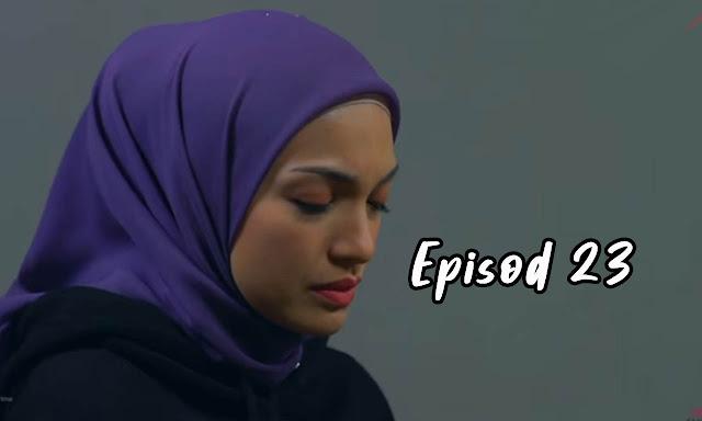 Drama Sabarlah Duhai Hati Episod 23 Full