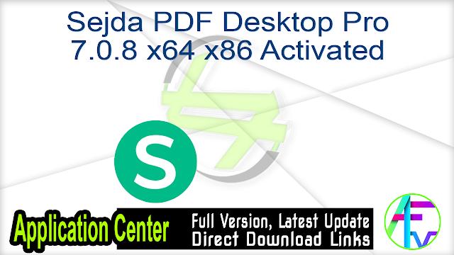 Sejda PDF Desktop Pro 7.0.8 x64 x86 Activated
