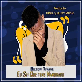 Bilton Tivane - Sei Que Tens Namorado (prod por HQM)