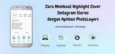 Cara membuat highlight cover instagram stories