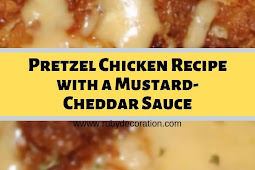 Pretzel Chicken Recipe with Mustard-Cheddar Sauce