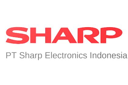 Lowongan Kerja Terbaru PT. Sharp Electronics Indonesia (Perusahaan Produk Elektronik)