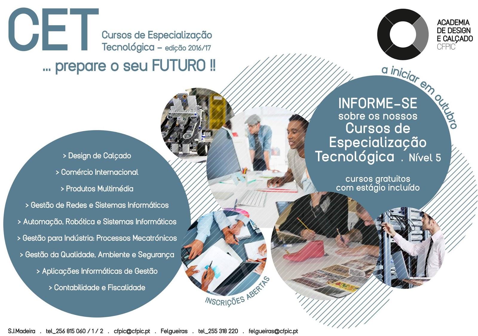 Cursos CET nível V 2016 / 2017 em São João da Madeira e Felgueiras