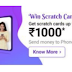 Assured Scratch cards 3 times everyday upto Rs.1000