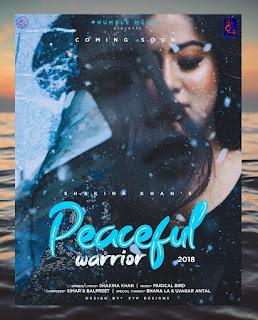 SHAKINA KHAN (Peaceful Warrior) Mp3 Full Song - DjPunjab