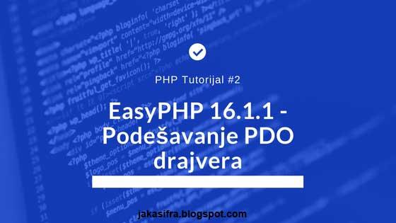 PHP Tutorijali #2: Podešavanje PDO drajvera
