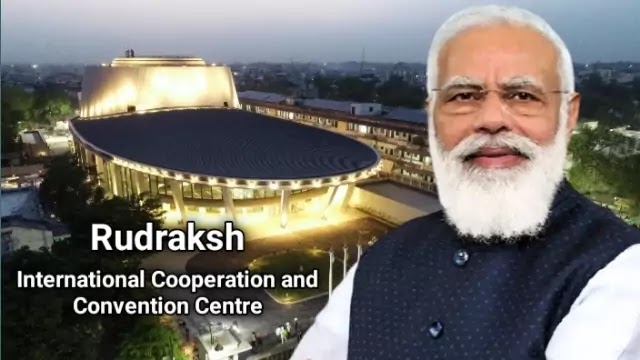 PM Modi inaugurates the International Cooperation and Convention Centre – Rudraksh in Varanasi   Daily Current Affairs Dose
