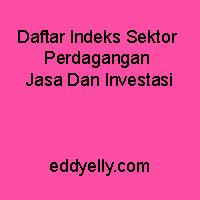 Daftar Indeks Sektor Perdagangan Jasa Dan Investasi