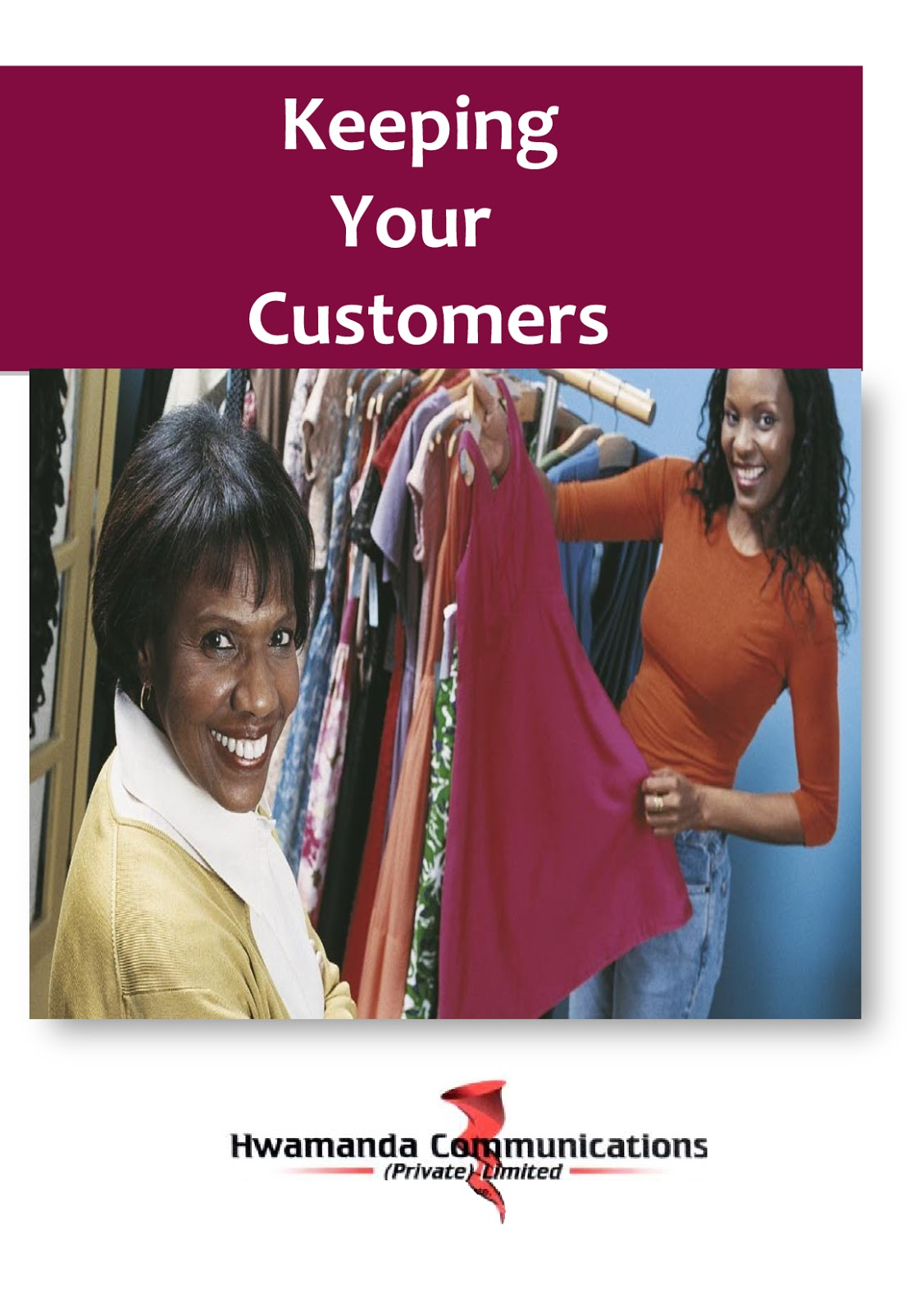 KEEPING YOUR CUSTOMER