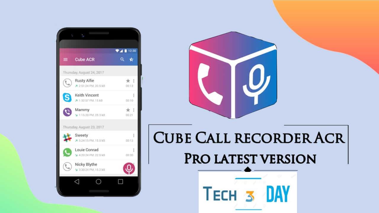 تحميل Cube ACR آخر إصدار مفتوح بكل مميزاته أفضل تطبيق لتسجيل المكالمات