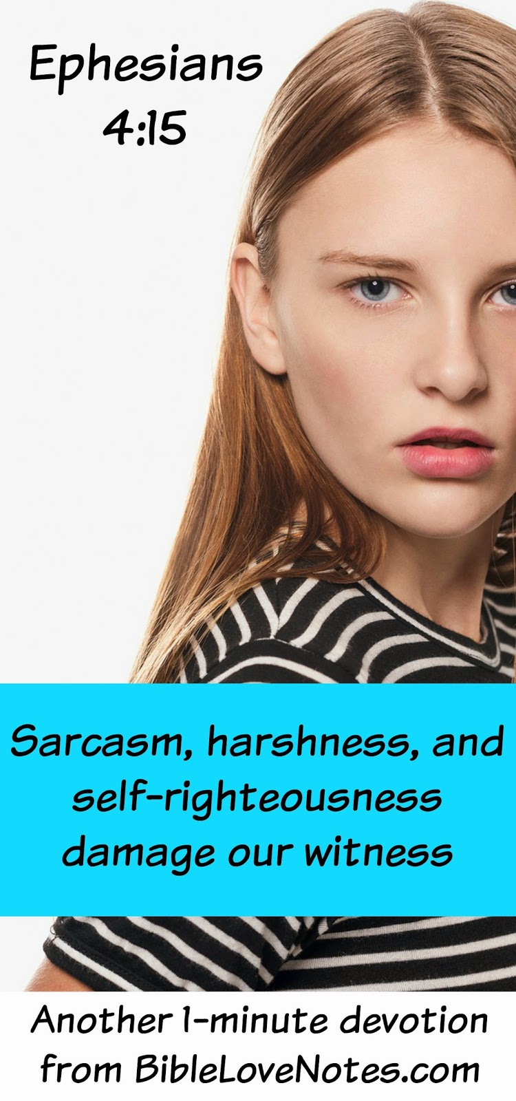 sarcasm and harsh words, Christian speech, kindness, self-righteousness