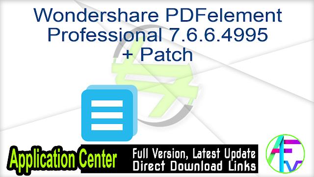 Wondershare PDFelement Professional 7.6.6.4995 + Patch