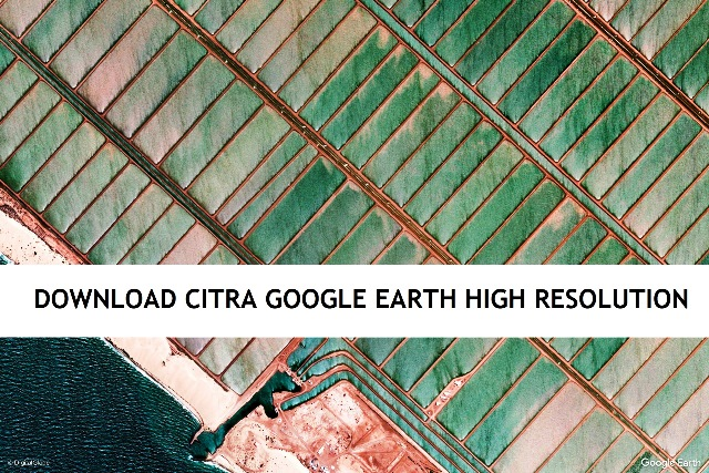 Wallpaper Citra Resolusi Tinggi Google Earth