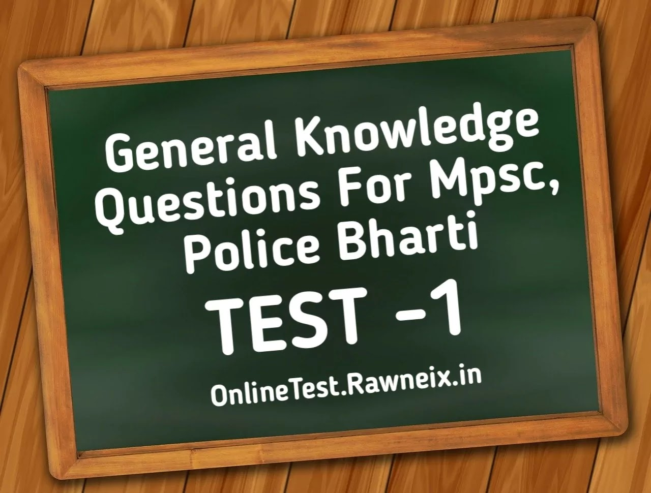General Knowledge Questions For Mpsc, Police Bharti In Marathi