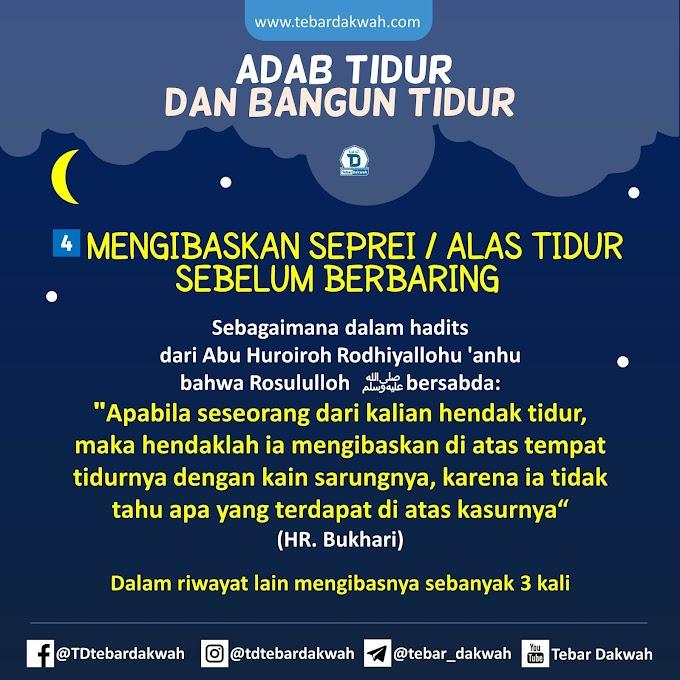 ADAB TIDUR DAN BANGUN TIDUR | 4. MENGIBASKAN SEPREI / ALAS TIDUR SEBELUM BERBARING