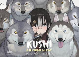Kushi tome 2 - La tanière du loup
