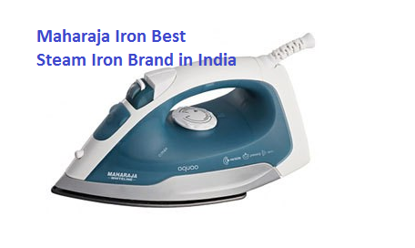 Maharaja Iron Best Steam Iron Brand in India