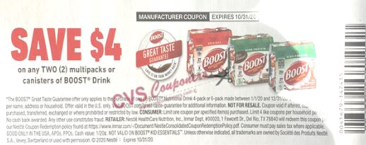 """USE """"TWO"""" $4.00/2-Boost Drink Multipacks or Canisters Coupon from """"RetailMeNot"""" insert week of 9/6/20."""