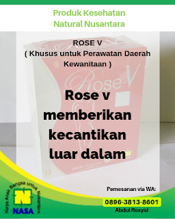 Rose V ( Khusus untuk Perawatan Daerah Kewanitaan )