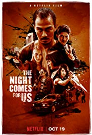 Watch The Night Comes for Us Online Free 2018 Putlocker