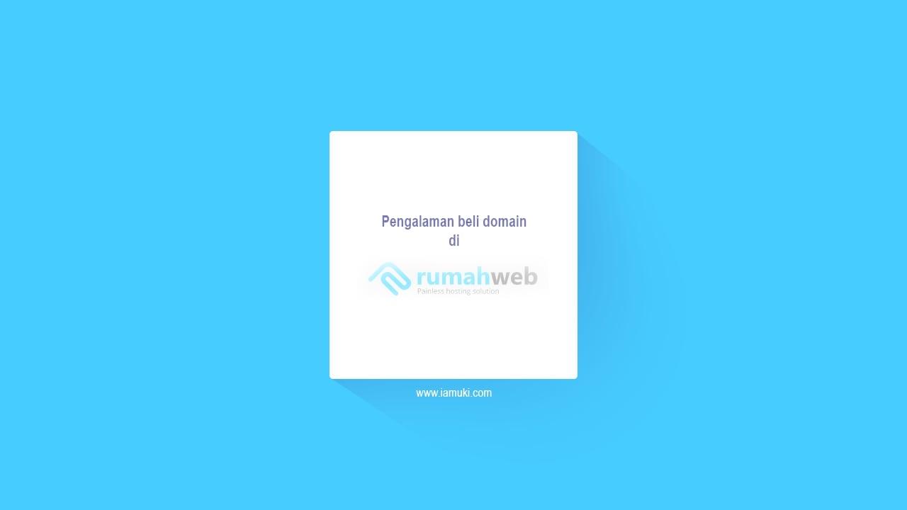 Pengalaman beli domain di Rumahweb