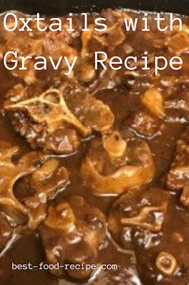Oxtails with Gravy Recipe
