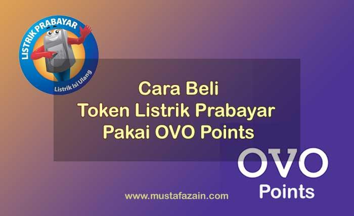 Cara Beli Token Listrik Prabayar Pakai OVO Points