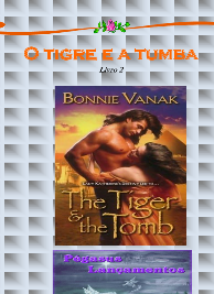 Bonnie Vanak - Guerreiros do Vento II - O TIGRE E A TUMBA
