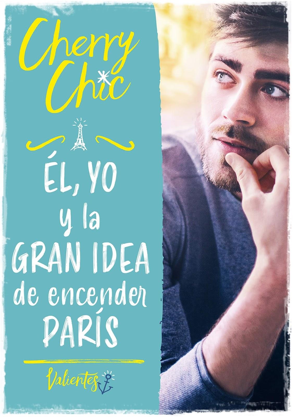 El Yo Y La Gran Idea De Encender Paris