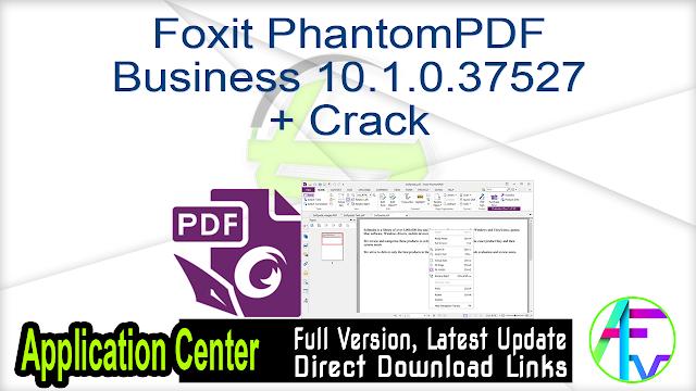 Foxit PhantomPDF Business 10.1.0.37527 + Crack