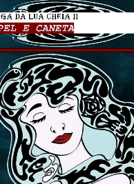 Brizz Briseira - Saga da Lua Cheia II - PAPEL E CANETA