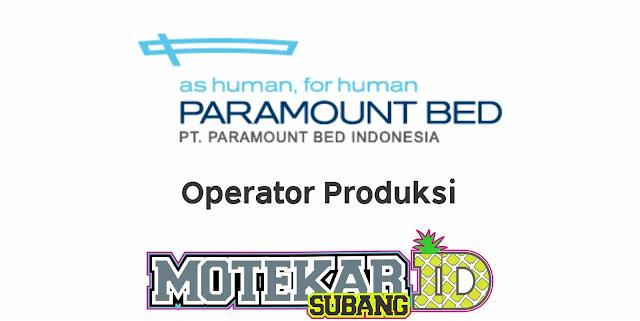 Lowongan Kerja PT Paramount Bed Indonesia April 2020
