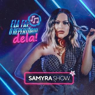 Samyra Show - Ela Faz o Repertório Dela - Promocional de Novembro - 2020