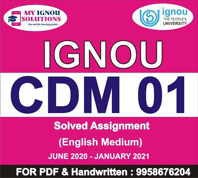 CDM 01 Solved Assignment 2020-21