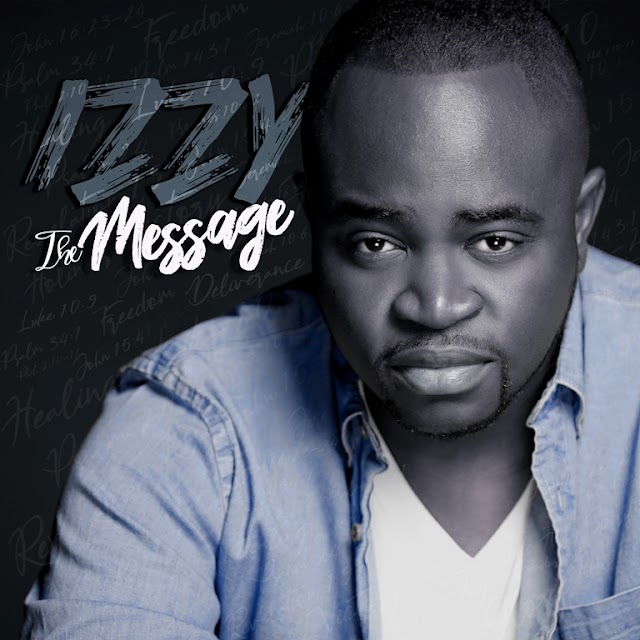 ALBUM: Izzy - 'The Message' Album Feat. Kenny Kore, Tomi Favored, & More! || @itsizzyagain