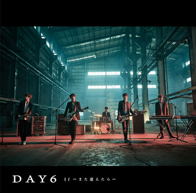 DAY6 - If: Mata Aetara [Japanese]