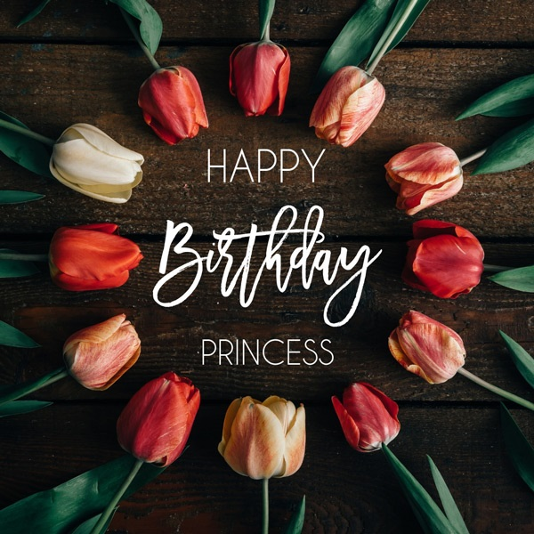 Romantic birthday wishes For Princess