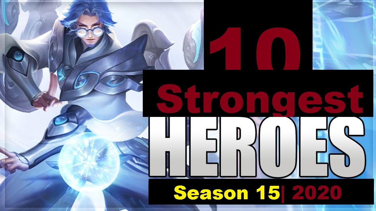Mobile Legends Bang Bang: 10 Strongest Heroes of MLBB season 15