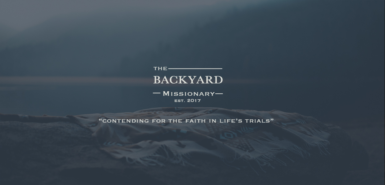 The Backyard Missionary