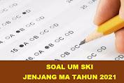 Download Soal UM Sejarah Kebudayaan Islam Jenjang MA Tahun 2021